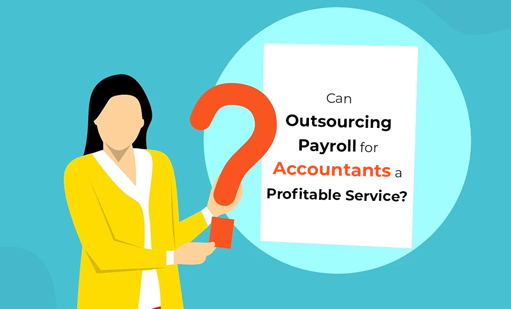 Outsourcing Payroll For Accountants
